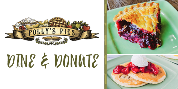 Polly's Pies logo. Dine & Donate. Blueberry pie slice on turquoise plate. Pancake stack with strawberries and cream on top.