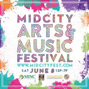 MidCity Arts & Music Festival Saturday June 8, 12 - 7 pm