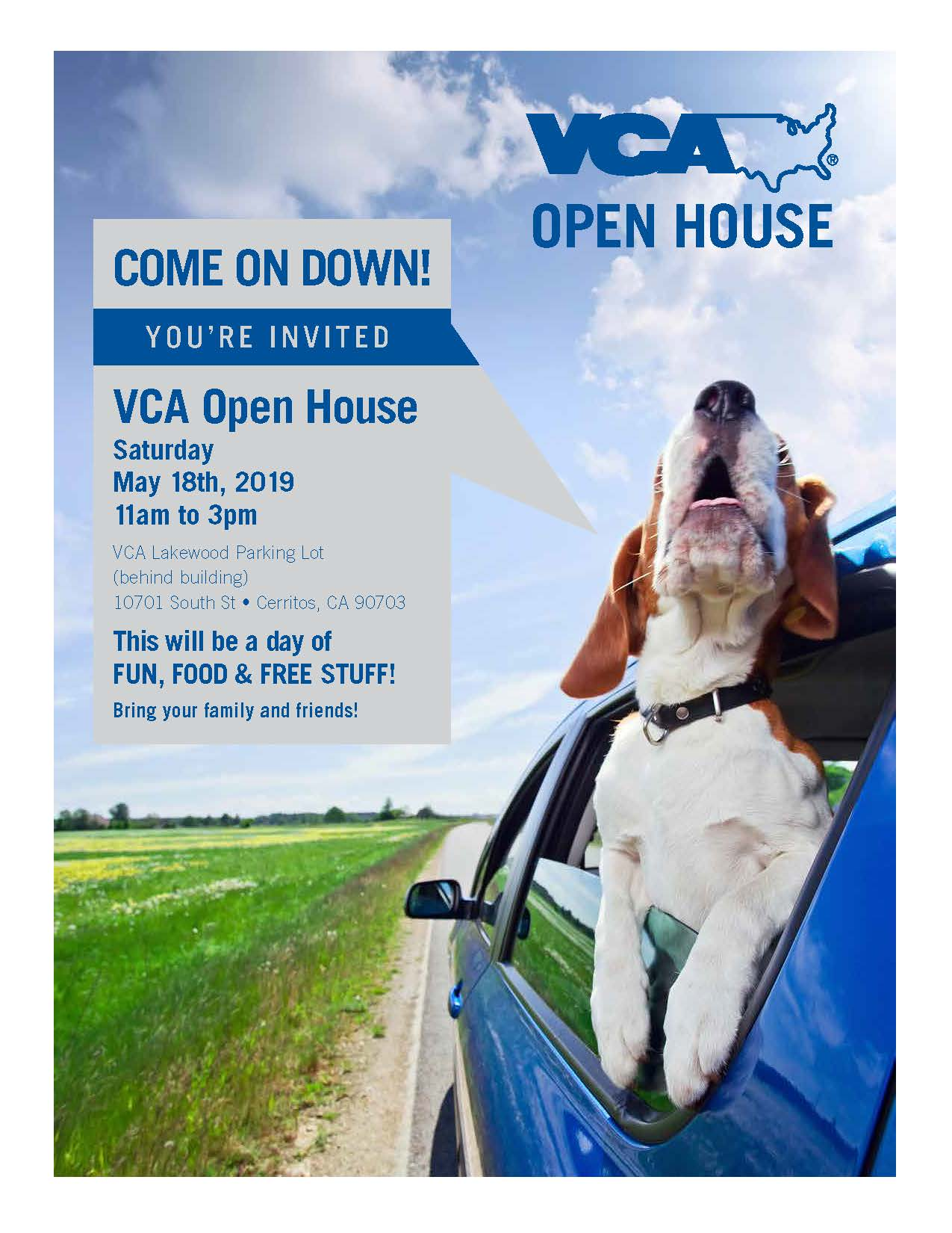 Dog sticking his head out of blue car on a country road. Text: Come on down! You're invited! VCA Open House Saturday May 18 2019 11am to 3pm VCA Lakewood Parking Lot (behind building) 10701 South St • Cerritos, CA 90703 This will be a day of FUN, FOOD & FREE STUFF! Bring your family and friends!