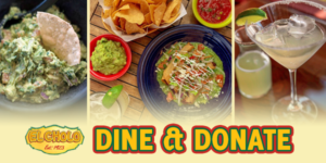Bowl of guacamole with chip, bowls of chips, salsa, and taquitos, margarita drink with lime wedge. El Cholo logo. Dine & Donate text